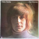 Helen Reddy May Have Gone, But Her Feminist Anthem 'I Am Woman' Is More Relevant Than Ever